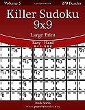 Killer Sudoku 9x9 Large Print - Easy to Hard - Volume 5 - 270 Puzzles