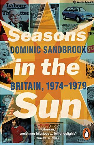 Seasons in the Sun: Britain, 1974-1979