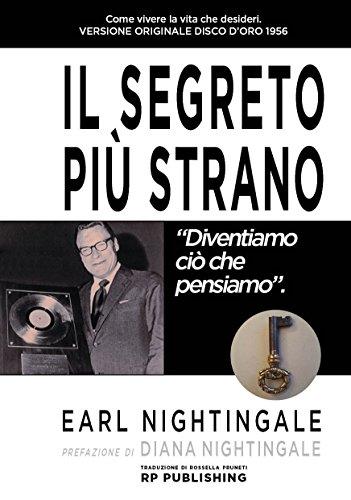 Il segreto più strano (Italian Edition)