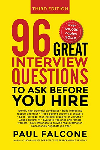 96 Great Interview Questions to Ask Before You Hire