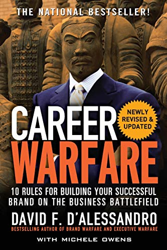 Download Career Warfare: 10 Rules for Building a Sucessful Personal Brand on the Business Battlefield 0071597298