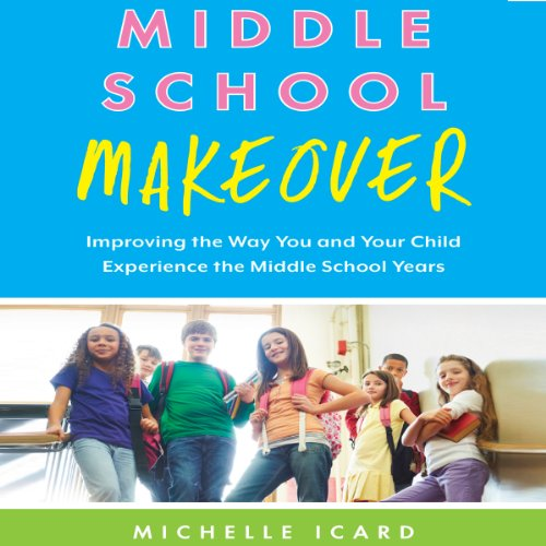 Middle School Makeover audiobook cover art