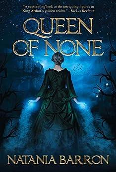 Queen of None by [Natania Barron]