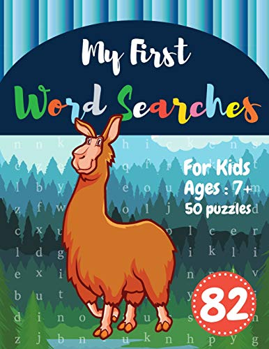 My First Word Searches: 50 Large Print Word Search Puzzles : wordsearch for 7 year olds activity wor