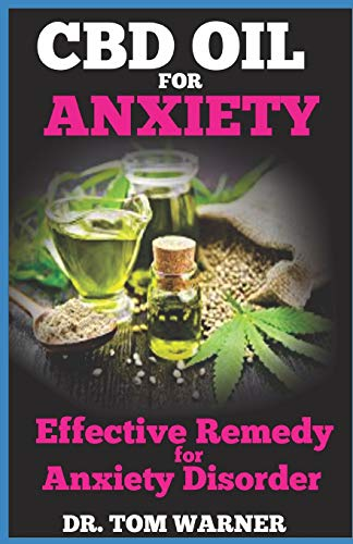 CBD OIL FOR ANXIETY: Effective Remedy...