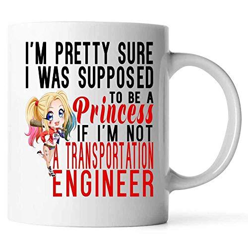 N\A Se supone Que es una Princesa si no Soy Ingeniero de Transporte Taza de café de cerámica (Blanco)