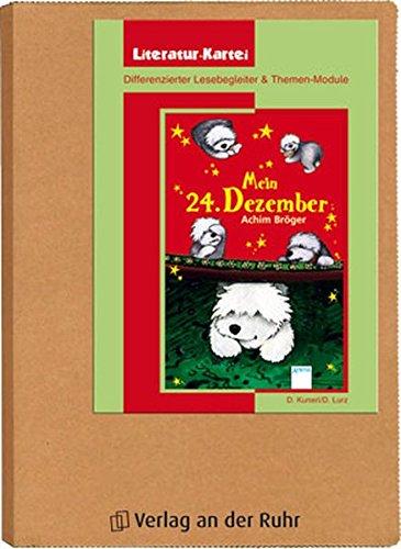 """""""Mein 24. Dezember"""": Differenzierter Lesebegleiter und Themen-Module (Literatur-Kartei)"""