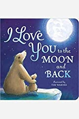 by Amelia Hepworth, Tim Warnes, I Love You to the Moon and Back[Board book]March 3, 2015. Board book