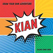 Draw Your Own Adventure, Blank Comic Book: Kian