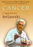 Cancer - L'approche Beljanski