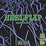 Heelflip (feat. Cameron Azi, $ubjectz, Broc $teezy, Sinsearr & 94 Brizzy) [Explicit]