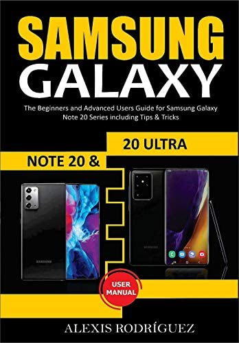 SAMSUNG GALAXY NOTE 20 20 ULTRA USER MANUAL The Beginners and Advanced Users Guide for Samsung product image