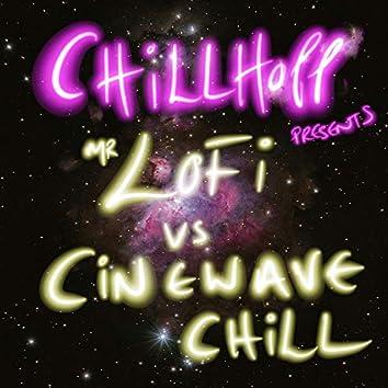 Chillhopp Presents: Mr Lofi Vs Cinewave Chill