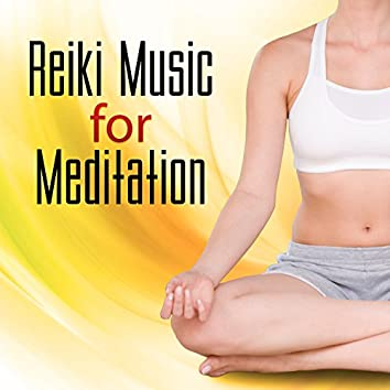 Reiki Music for Meditation – Sounds for Yoga, Morning Mantra, Restful Songs, Deep Relax, Quiet Soul