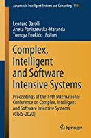 Complex, Intelligent and Software Intensive Systems: Proceedings of the 14th International Conference on Complex, Intelligent and Software Intensive Systems (CISIS-2020) (Advances in Intelligent Systems and Computing (1194))