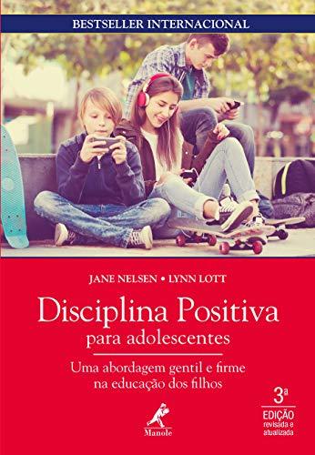 Disciplina positiva para adolescentes 3a ed.