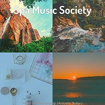 Music for Recharging (Acoustic Guitar)