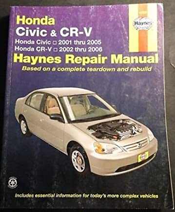 2001 2006 HAYNES HONDA CIVIC CR V REPAIR SERVICE MANUAL