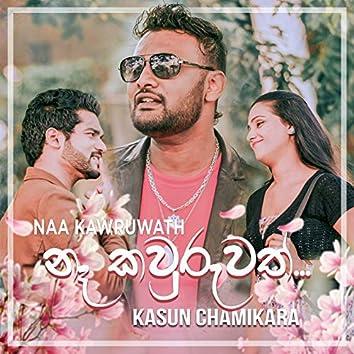Naa Kawruwath - Single