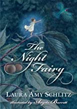 The Night Fairy by Laura Amy Schlitz(2011-09-13)
