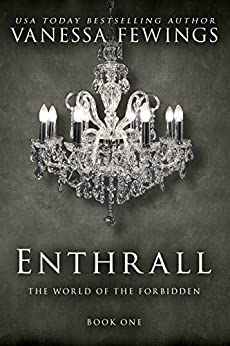 Enthrall (Book 1) (Enthrall Sessions) by [Vanessa Fewings, Louise Bohmer]