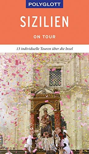 POLYGLOTT on tour Reiseführer Sizilien: Ebook