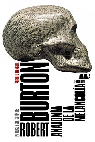 Anatomía de la melancolía (El libro de bolsillo - Humanidades) (Spanish Edition)
