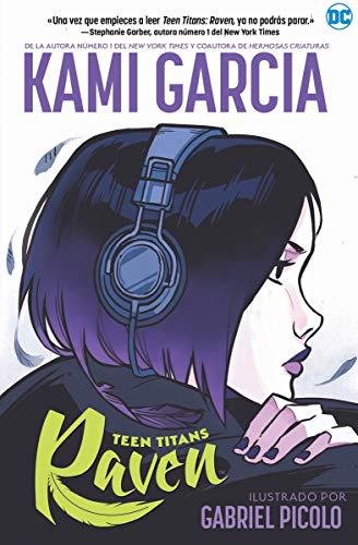 Teen Titans: Raven (NOVELAS GRÁFICAS DC COMICS)