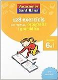 Vacaciónes Santillana, ortografía i gramàtica, llengua, 6 Educació Primària - 9788479182267