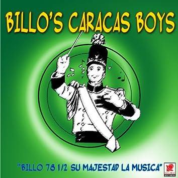 Billo 78 1/2 Su Majestad La Musica