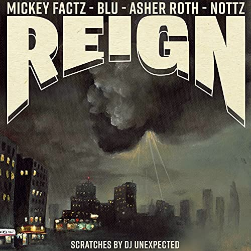 Mickey Factz, Blu & Asher Roth