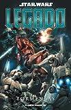 Starwars Legado Nº07: Tormentas (Star Wars: Cómics Leyendas)