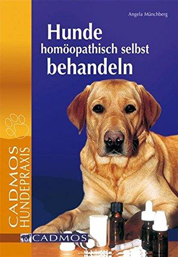Münchberg, Angela:<br>Hunde homöopathisch selbst behandeln