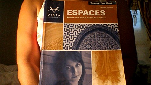 Espaces, 2nd Edition, Workbook/Video Manual