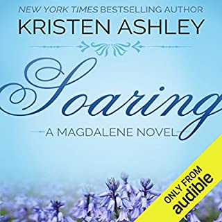 Soaring                   By:                                                                                                                                 Kristen Ashley                               Narrated by:                                                                                                                                 Hollis McCarthy                      Length: 24 hrs and 7 mins     2,466 ratings     Overall 4.4