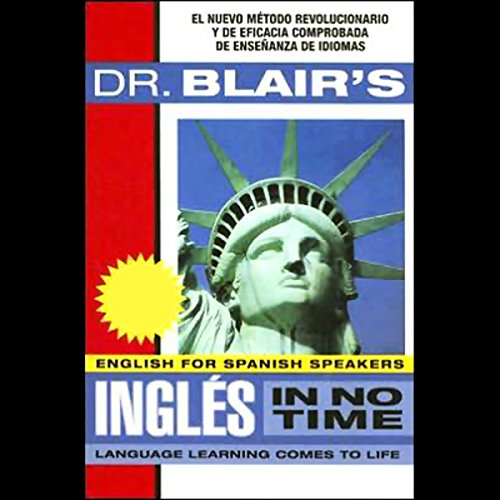 Dr. Blair's Ingles in No Time (Spanish Edition) audiobook cover art