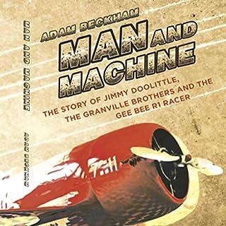Man and Machine                   Written by:                                                                                                                                 Adam Beckman                               Narrated by:                                                                                                                                 Adam Beckman                      Length: 4 hrs and 52 mins     Not rated yet     Overall 0.0