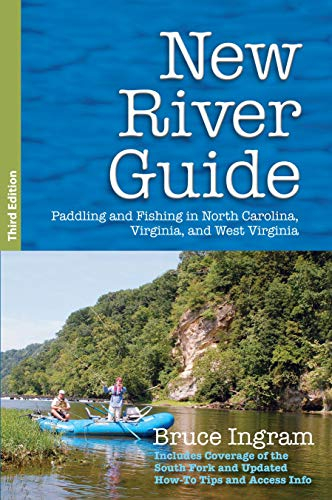 New River Guide: Paddling and Fishing in North Carolina, Virginia, and West Virginia (English Edition)