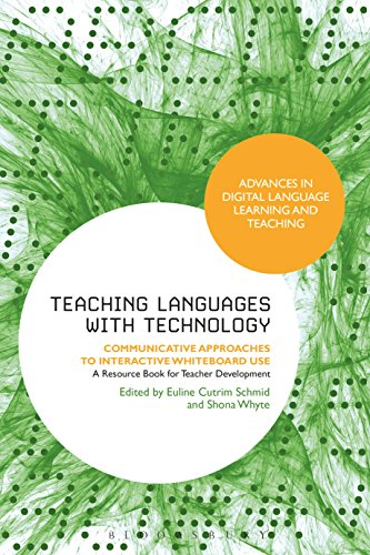 Teaching Languages with Technology: Communicative Approaches to Interactive Whiteboard Use (Advances in Digital Language Learning and Teaching) (English Edition)