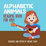 Alphabetic Animals: Reading book for kids (English Edition)