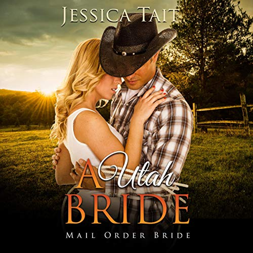 A Utah Bride (Mail Order Bride) audiobook cover art