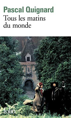 Tous Les Matins Du Mond (Folio) (French Edition)