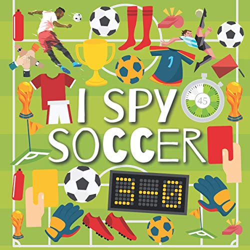 I Spy Soccer: Activity Book for Kids ages 2-5, Alphabet From...