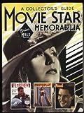 Movie Star Memorabilia: A Collector's Guide