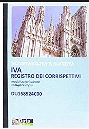 IVA REGISTRO DEI CORRISPETTIVI - Moduli autoricalcanti in duplice copia - 24 mesi - Cod. DU168524C00 -