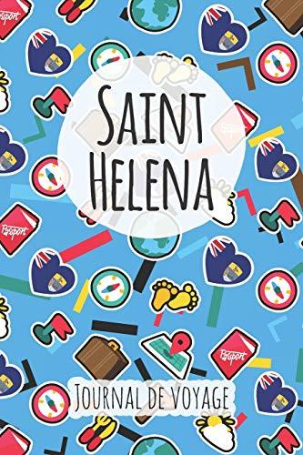 Journal de voyage Saint Helena: Planificateur de voyage I Carnet de route I Carnet à grille à points I Carnet de voyage I Journal de voyage I Journal de poche I Cadeau pour le routard