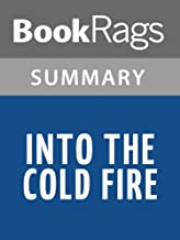 Best into the cold fire summary Reviews
