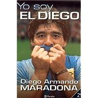 Yo Soy el Diego 6th edition by Maradona, Diego Armando, Maradona (2000) Paperback