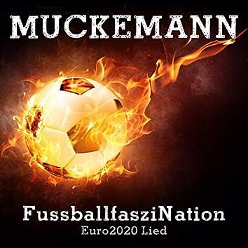 FussballfasziNation (Euro 2020 Lied)