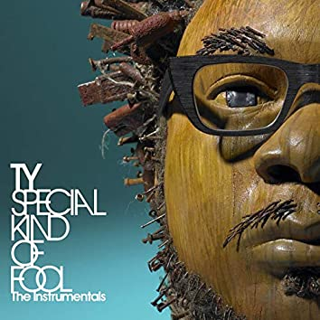 Special Kind of Fool - The Instrumentals
